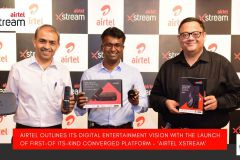 Airtel Outlines Its Digital Entertainment Vision with the Launch of First-of-its-Kind Converged Platform – 'Airtel Xstream'