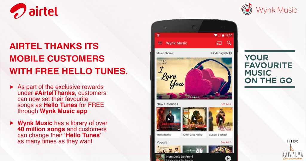 As part of the exclusive rewards under #AirtelThanks, customers can now set their favourite songs as Hello Tunes for FREE through Wynk Music app