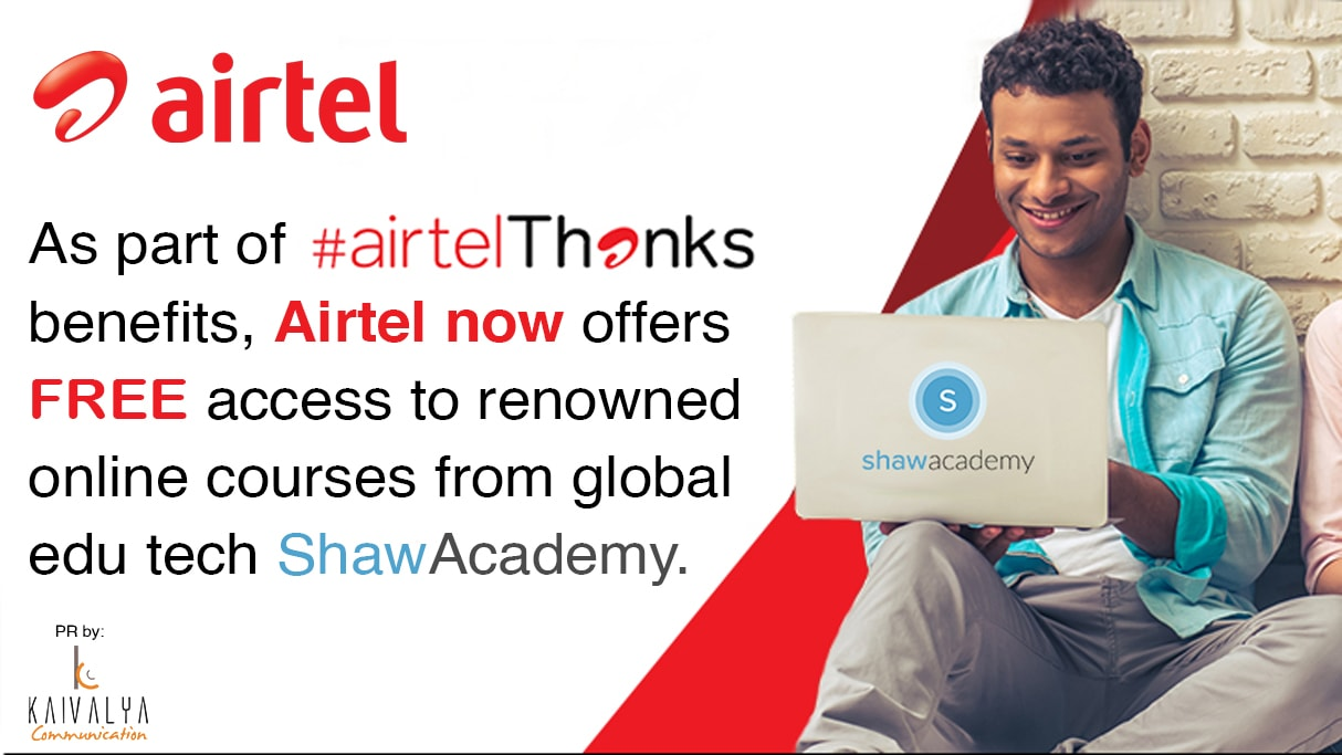 Airtel now offers FREE access to renowned online courses from global edu tech Shaw Academy