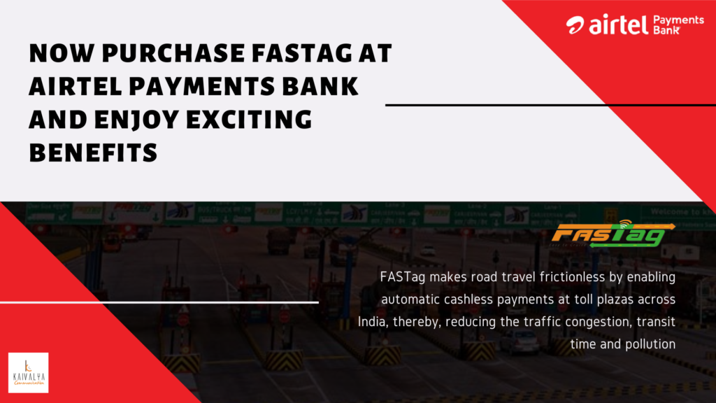 Now purchase FASTag at Airtel Payments Bank and enjoy exciting benefits