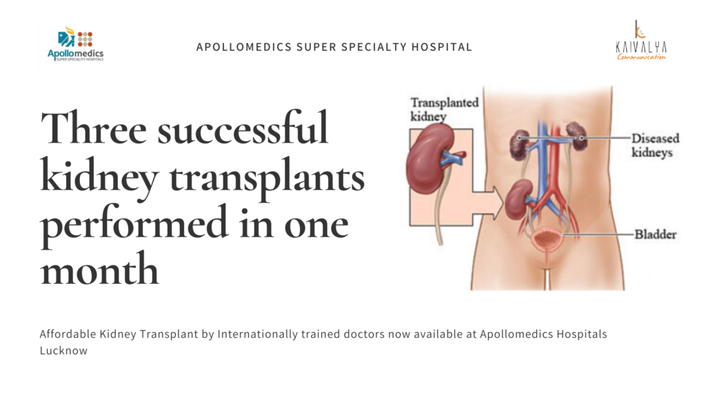 Three successful kidney transplants performed in one month