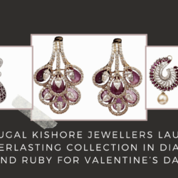 Lala Jugal Kishore Jewellers launches an everlasting collection in Diamond and Ruby for Valentine's Day