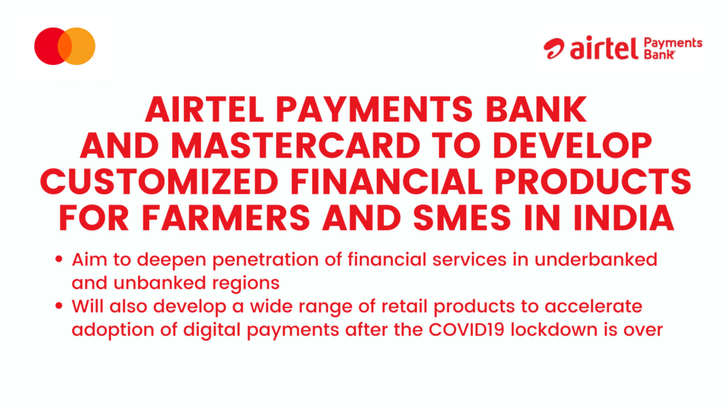 Airtel Payments Bank and Mastercard to develop customized financial products for farmers and SMEs in India